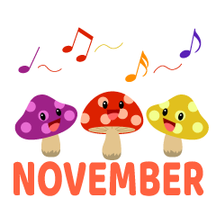 Singing Mushroom November